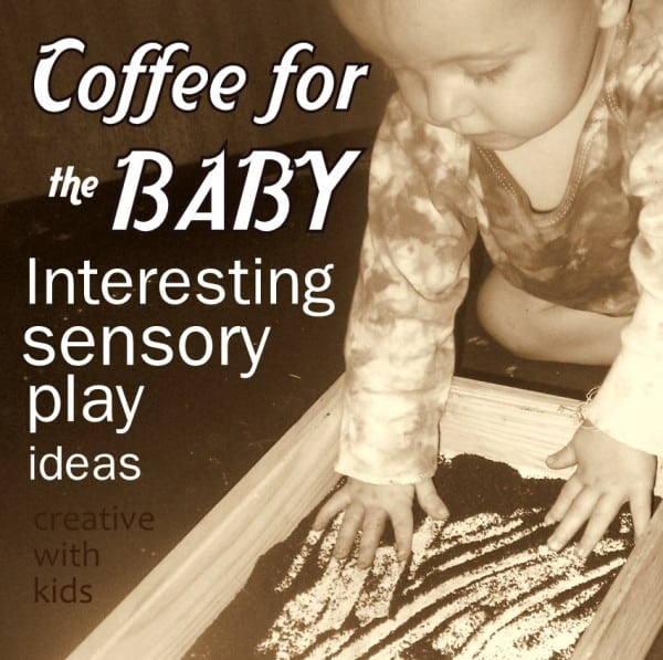 Interesting sensory activities for babies and toddlers