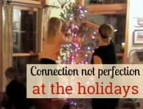 holiday-connection-not-perfection
