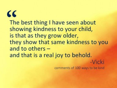 the best thing about showing kindness to your child