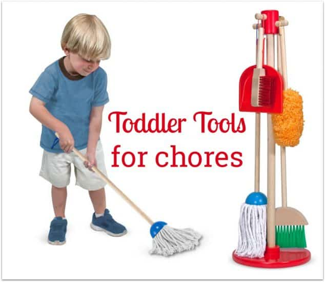 Toddler Sized Tools for Household Chores