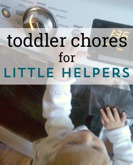 Toddler Chores - How Your Little Helper Can Participate