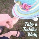 Get a New View- Take a Toddler Walk