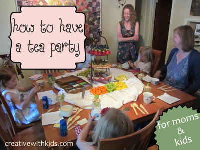 How to have a tea party for moms AND kids