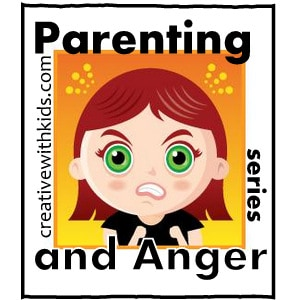 Parenting and Anger - series of posts on angry kids and angry parents
