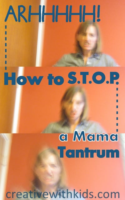 Putting the brakes on a Mama Tantrum