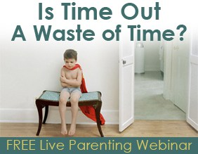 Free Parenting Webinar - Time Out Waste of Time?