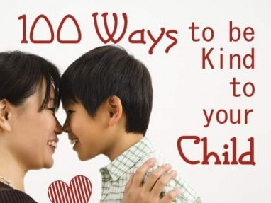 100-Ways-to-be-Kind-to-Your-Child