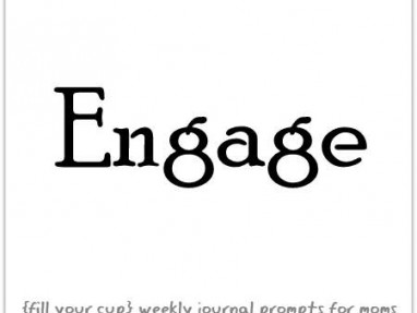 Enage- {fill your cup} weekly journal pompts