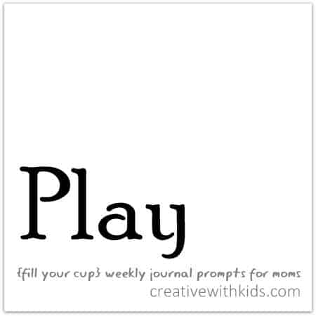 Play - weekly journal prompt