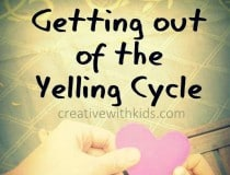 getting out of the yelling cycle
