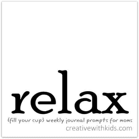 relax {fill your cup} weekly journal prompt
