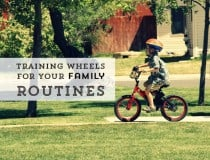 Fixing your family routines