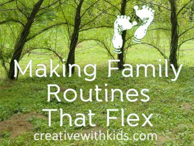 Flexible COnsistency - How to Make Routines that Flex with Your Family