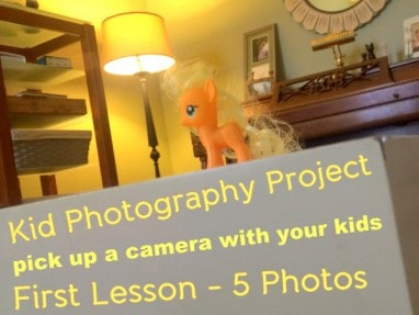 Taking Photos with Your Kids Project - Lesson 1