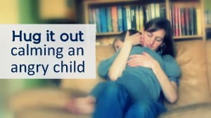 Hug It Out - Calming and angry child