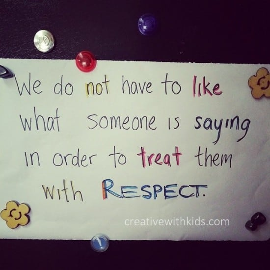 We do not have to like what someone is saying in order to treat them with respect