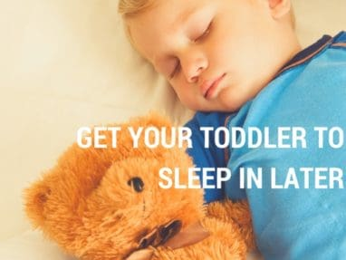 My toddler wakes up too early! – Ways to get kids sleeping later