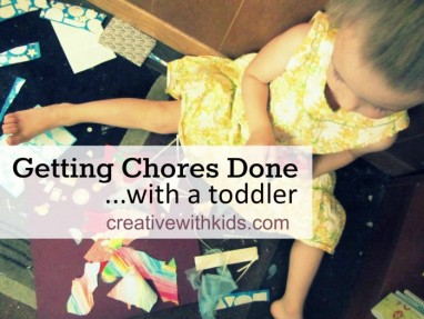 Getting chores done with a toddler
