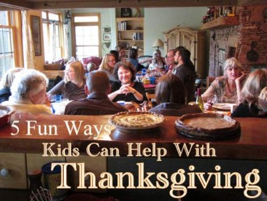 5 Fun Ways Kids Can Help With Thanksgiving