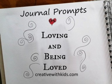 Journal Prompts on Loving and Being Loved