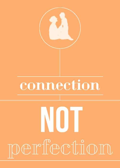 everyday-mantra-connection-not-perfection