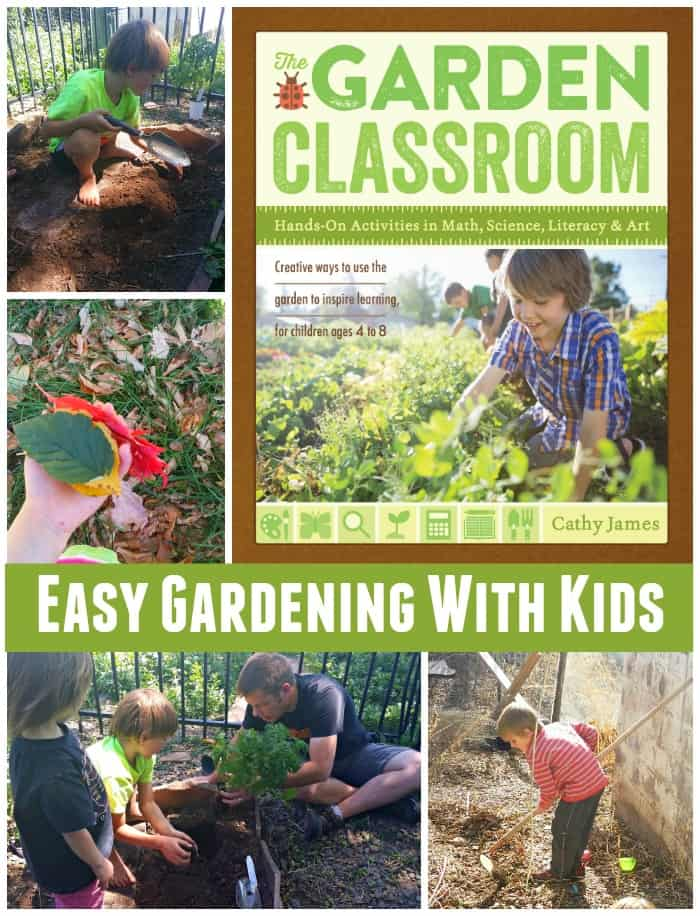Garden Classroom Give you Easy Ways to Get Started Gardening With Kids