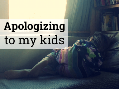 How to Apologize to Your Child – and teach them a better 'I'm Sorry' in the process