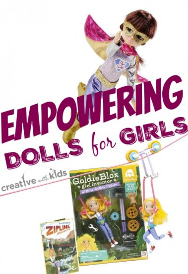 Fantastic choices for empowering awesome dolls for girls