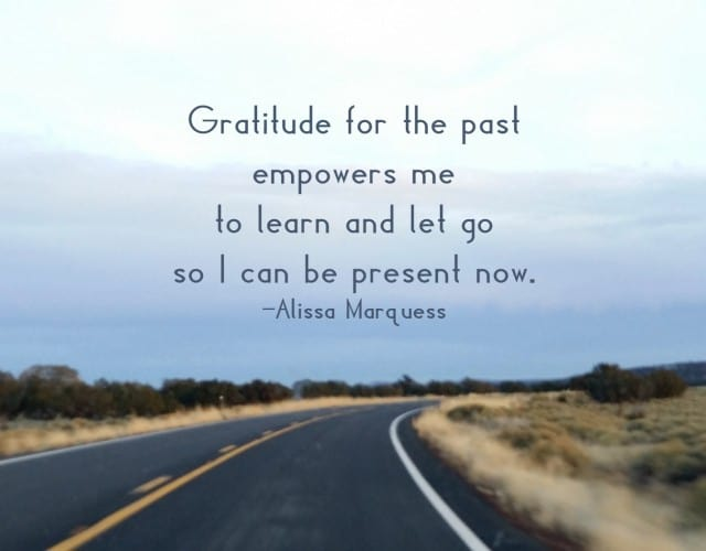 Gratitude for the past