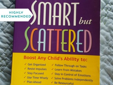Recommended Resource – Smart but Scattered helps kids and parents reach their potential.
