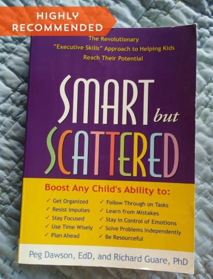 Smart but Scattered - FINALLY understand how to help your kids be organized, in control of their emotions and motivated