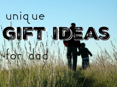 Best Gifts for Dads Who Have Everything