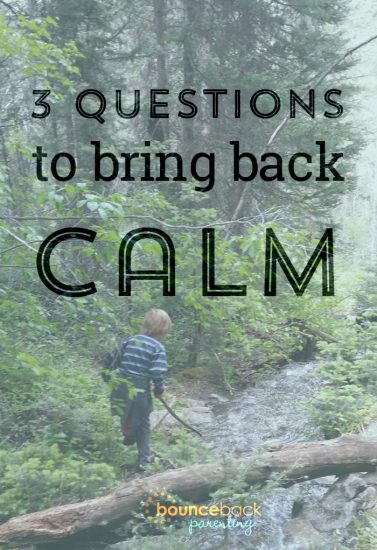 Bring back calm to your anxious or angry kid - 3 questions