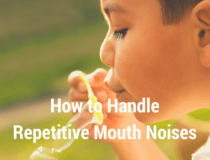 Handle repetitive mouth noises (1)