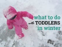 Keeping busy toddlers happy in winter