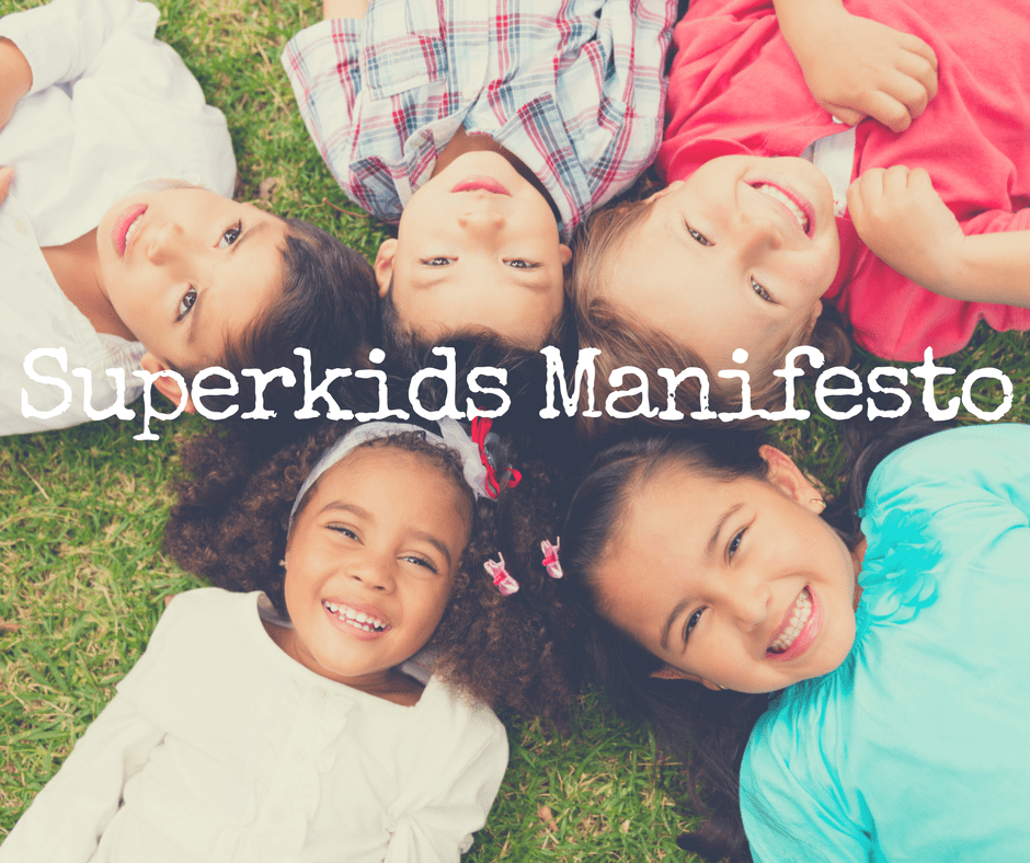 All Kids Need to Believe This About Themselves - Superkids Manifesto