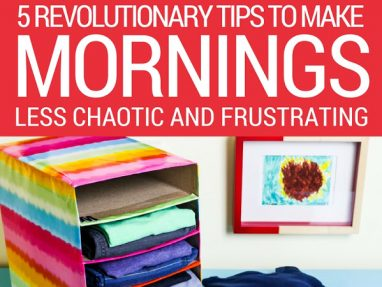 5 Revolutionary Tips to Make Your Mornings with Kids Less Chaotic and Frustrating