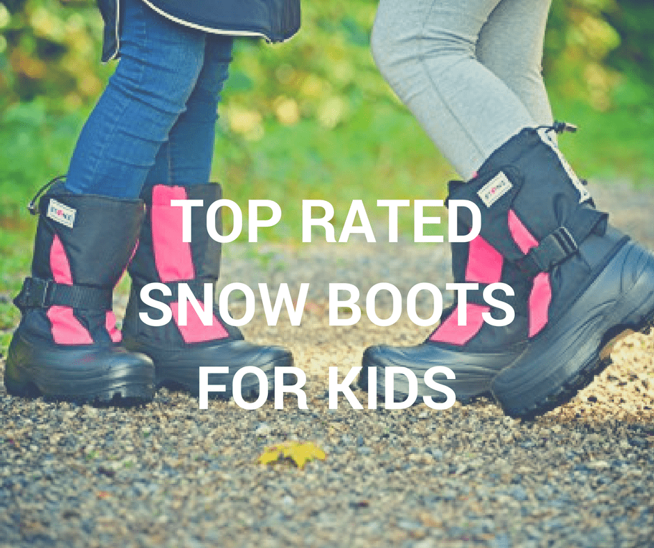 Best Winter Boots for Kids (cozy toes for even the pickiest of snow  steppers)