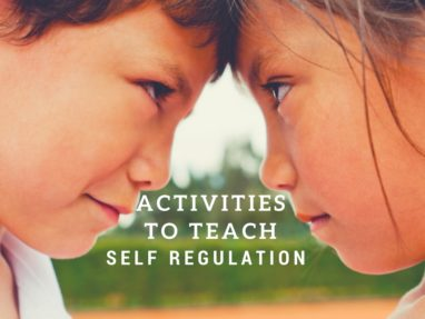 Two Activities to Teach Basics of Emotional Regulation to Kids
