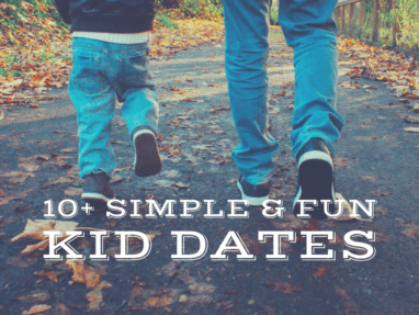 "The Connection Not Perfection Guide to ""Kid Dates"""