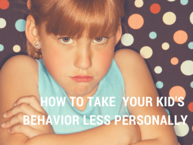My child gets on my nerves!! 5 Strategies to Help You Take Your Kid's Behavior Less Personally