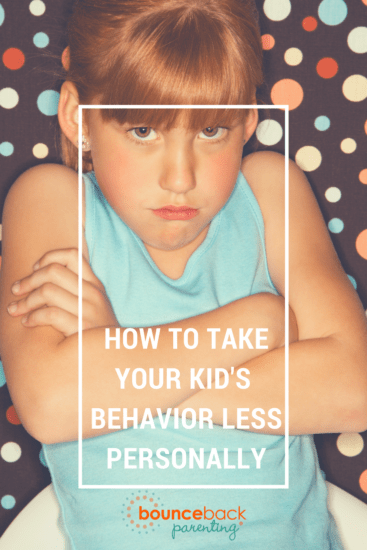 Pouting child with text How to Take Your Kid's Behavior Less Personally