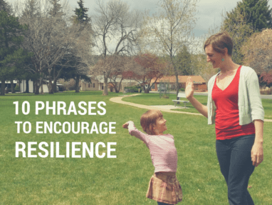 10 Phrases to help encourage resilience